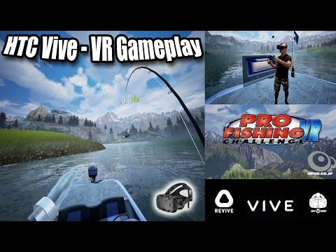 Pro Fishing Challenge VR HTC Vive Gameplay With Revive - Oculus Rift Fishing Game In Virtual Reality