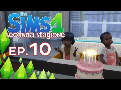 The Sims 4 - Compleanno in famiglia - Ep.10(Stag.2) - [Gameplay ITA]