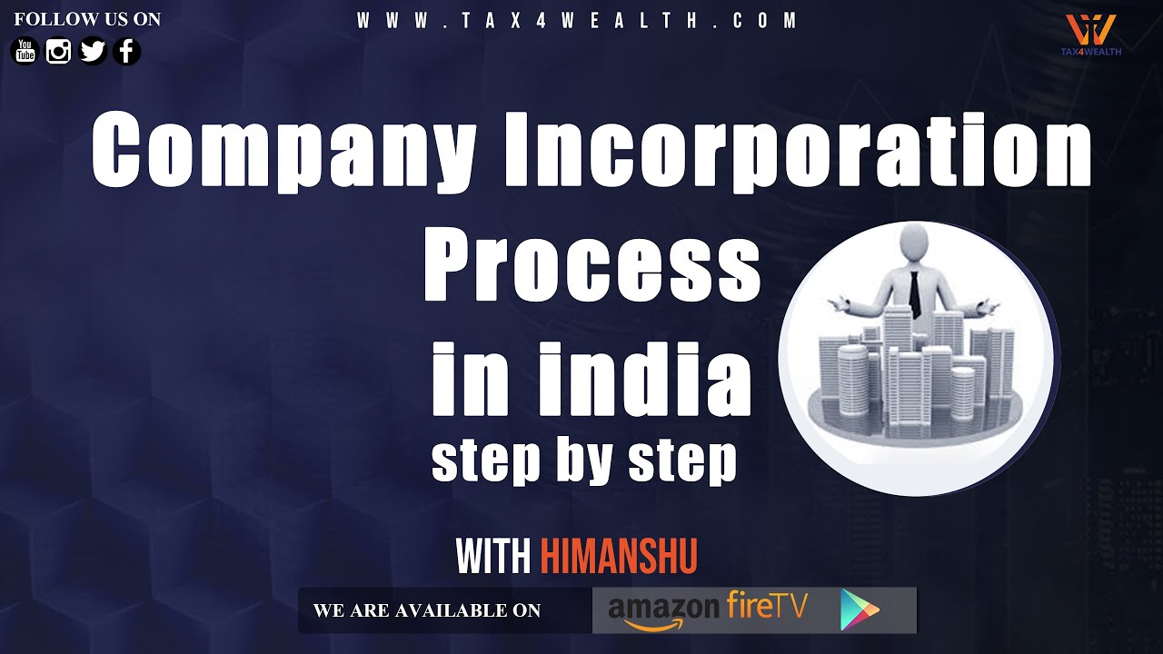 Company Incorporation Process in india step by step