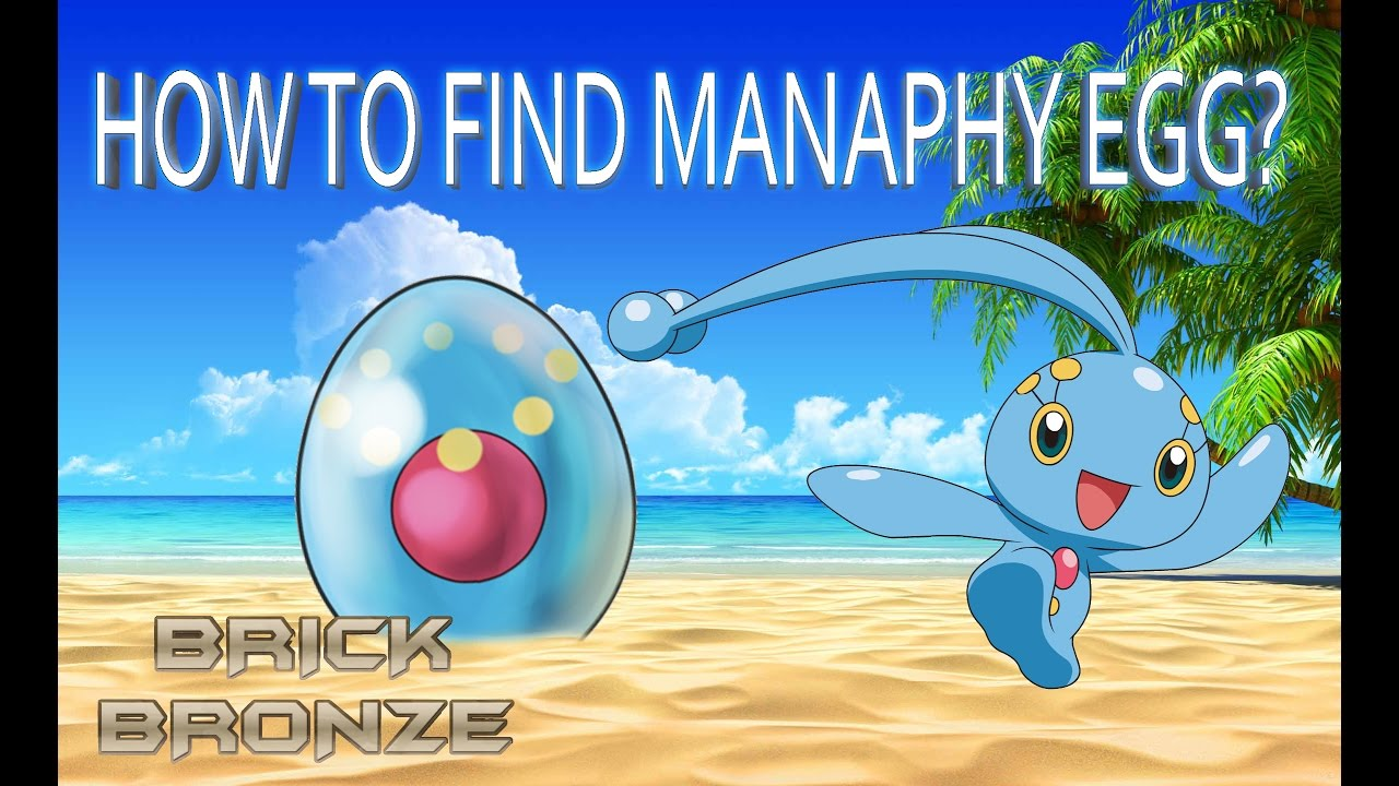 how to get a manaphy egg