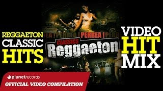 REGGAETON MIX - CLASSIC HITS ► VIDEO HIT MIX COMPILATION ► DADDY YANKEE, DON OMAR, PITBULL, LIL'JON