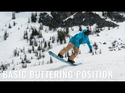 Basic Buttering Position On A Snowboard