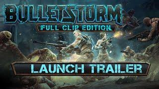 Bulletstorm: Full Clip Edition (PC) DIGITAL