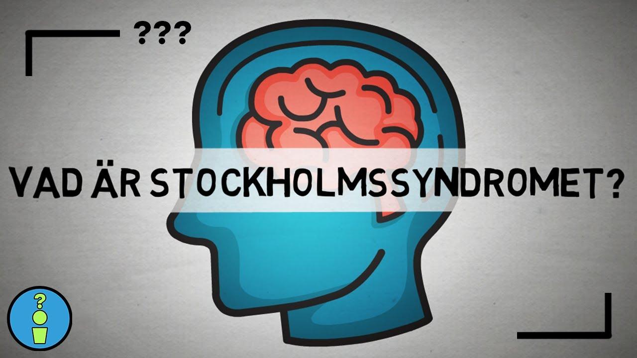 VAD ÄR STOCKHOLMSSYNDROMET?