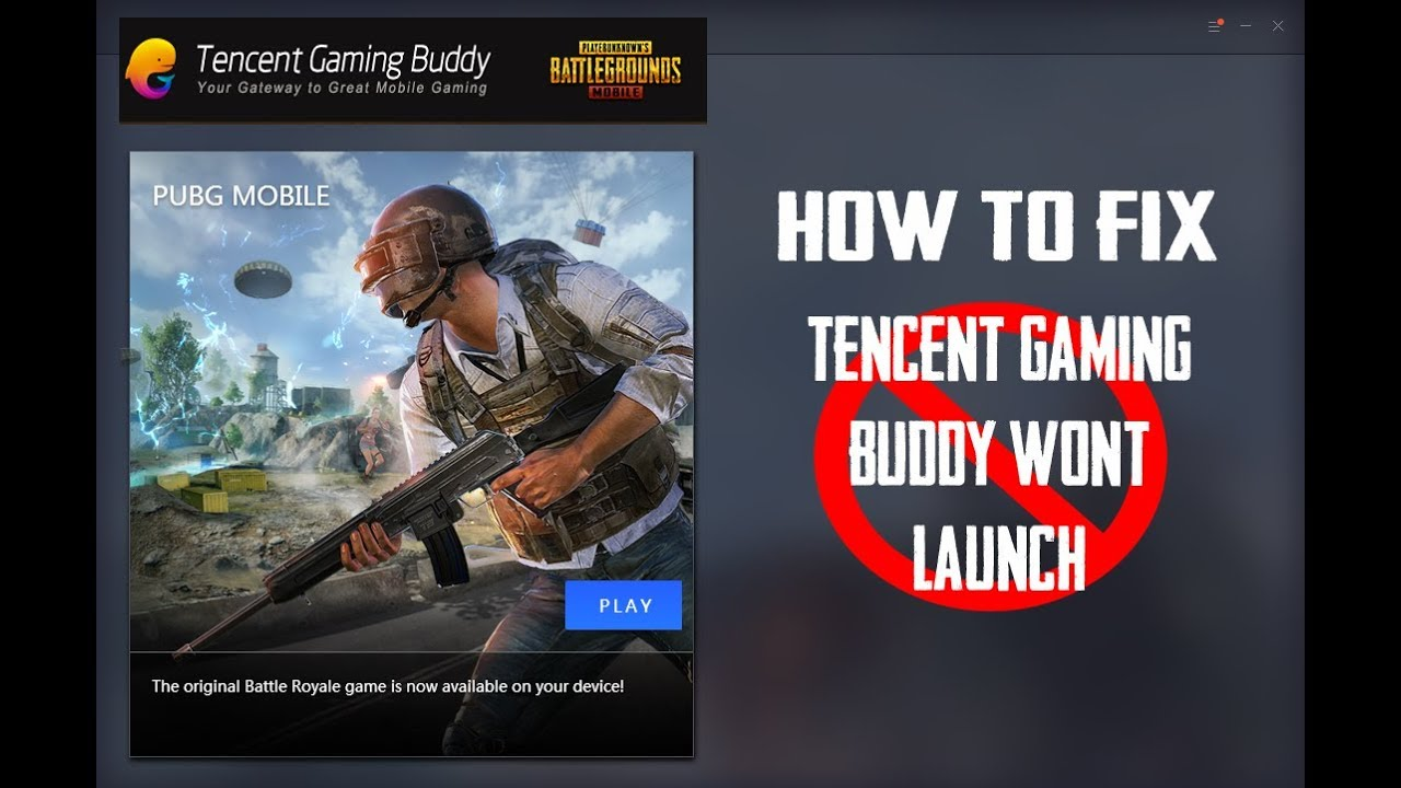 SOLVED | TENCENT GAMING BUDDY WON\u0027T OPEN ERROR | OFFICIAL PUBG