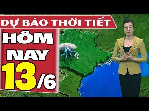 Dự báo thời tiết hôm nay mới nhất ngày 13/6/2021 | Dự báo thời tiết 3 ngày tới
