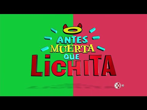 Confira a abertura oficial de 'Antes Muerta Que Lichita'