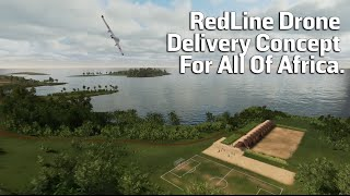 RedLine Drone Delivery Concept For All Of Africa