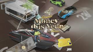 KingDolla - Money This Year feat. Trainer [Official Motion Audio]