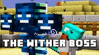 Minecraft: The Wither Boss