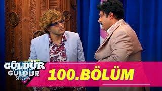 Güldür Güldür Show 100.Bölüm (Tek Parça Full HD)