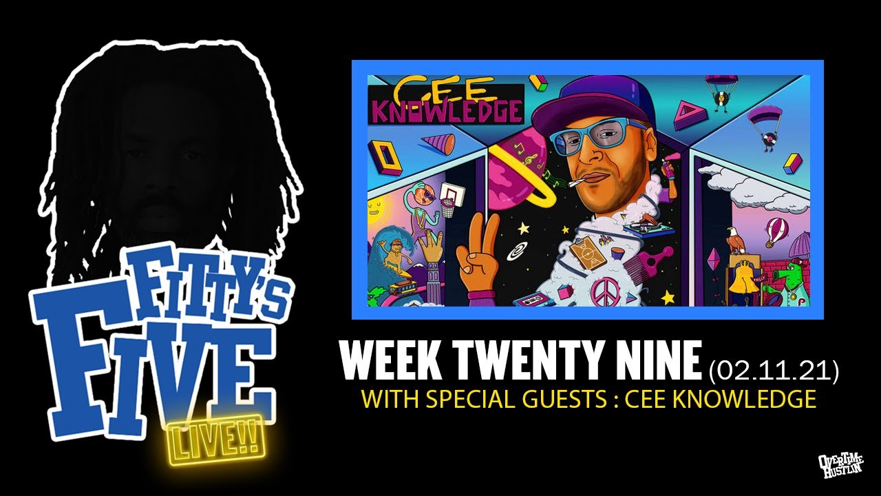 Fittys Five : Week 29 : Hosted By Fitty The Ceaser W/ Cee Knowledge aka Doodlebug