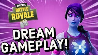 DREAM Skin Gameplay In Fortnite Battle Royale