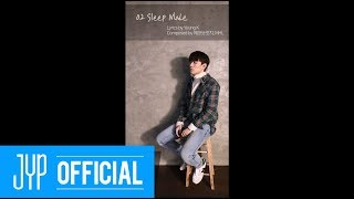 "NakJoon (Bernard Park) ""Still..."" Live Lyric Clip ② ""Sleep Mode"""