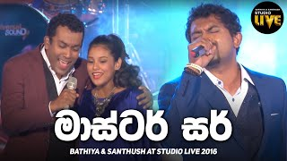 Master Sir | BNS Studio Live 2016 | Mahesh Denipitiya Live Creative Music Direction Thumbnail