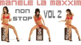MANELE LA MAXXIM vol 2 - Cele mai tari hituri (manele vechi) MEGA MIX 2015