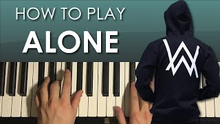 How To Play - Alan Walker - Alone (PIANO TUTORIAL LESSON)