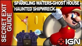 New Super Mario Bros. U Secret Exit Walkthrough - Sparkling Waters-Ghost House: Haunted Shipwreck