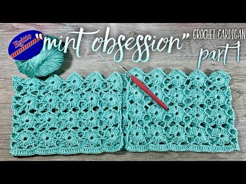 "Вяжем КАРДИГАН КРЮЧКОМ ""Mint Obsession"" / Мастер-класс: 1 часть / How To Crochet Beautiful Cardigan"