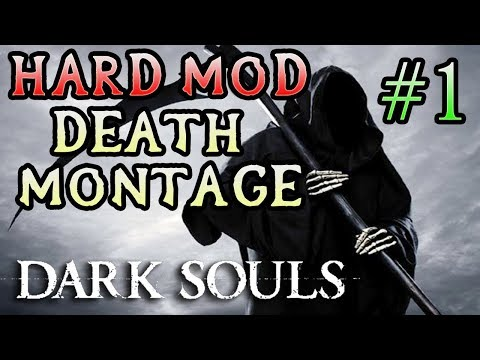 TRY NOT TO LAUGH! Dark Souls Hard Mod Death Montage! (#1)