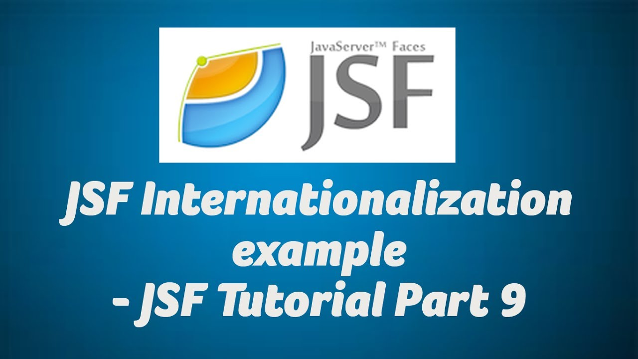 JSF Internationalization example - JSF Tutorial Part 9