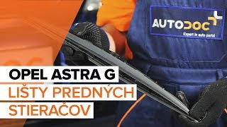 Ako vymeniť Stieracia liżta OPEL ASTRA G Hatchback (F48_, F08_) - online zadarmo video