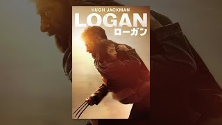 LOGAN/ローガン (字幕版) thumbnail