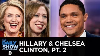 Hillary Rodham Clinton amp Chelsea Clinton - Co-writing The Book of Gutsy Women  The Daily Show