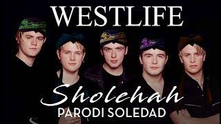 Westlife Parodi Sholehah GAFAROCK.mp3