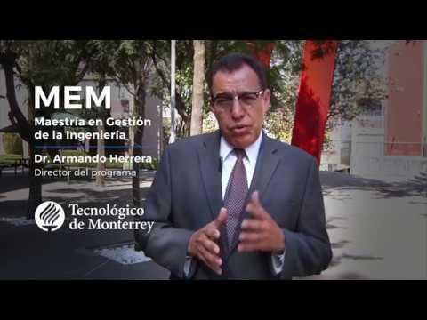 Maestría en Gestión de la Ingeniería - Tecnológico de Monterrey