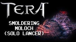 Smoldering Moloch (Lancer Solo) | TERA Rising