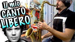 Download Lagu IL MIO CANTO LIBERO - Lucio Battisti (Saxophone Cover) mp3