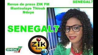 Revue de presse zik fm du Samedi 31 Aout 2019 par Mantoulaye Thioub Ndoye