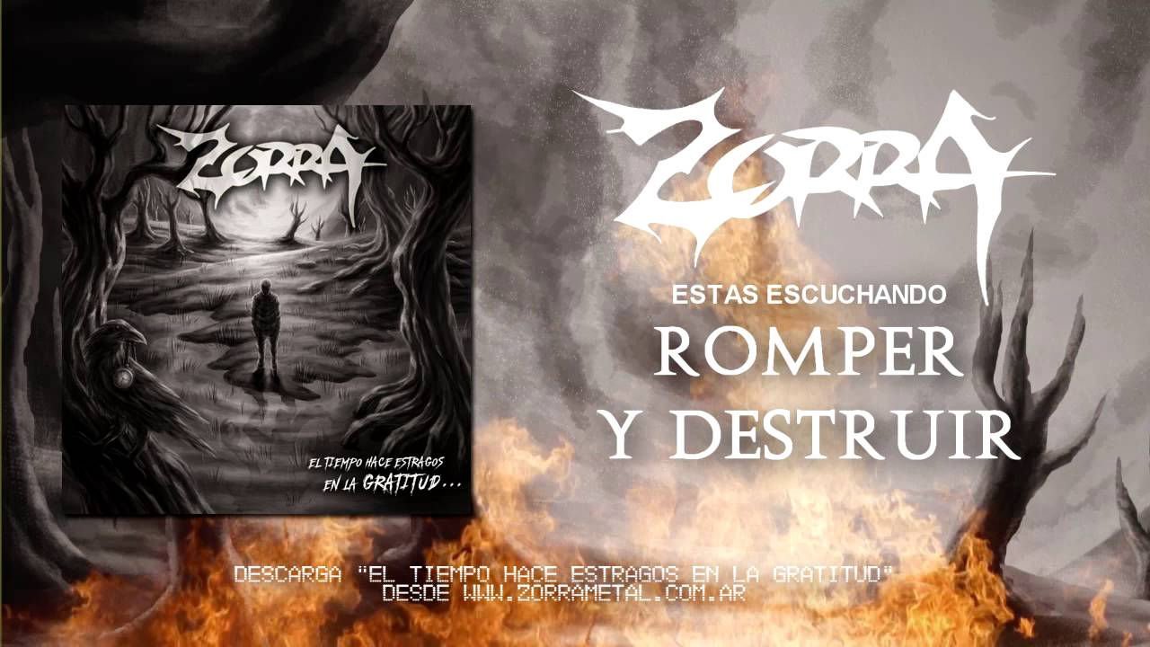 ZORRA - ROMPER Y DESTRUIR (2016) - YouTube