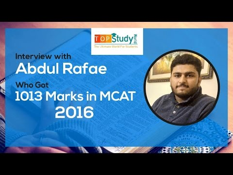 Interview With Abdul Rafae Who Got 1013 Marks in MCAT, 2016