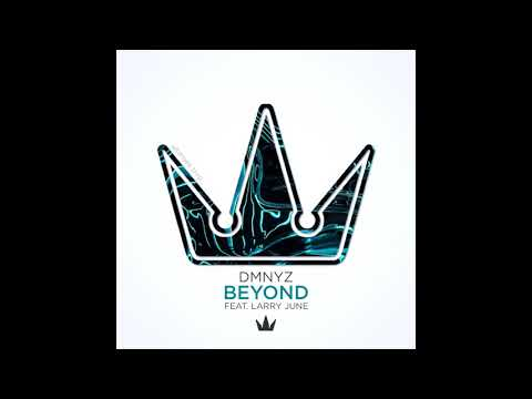 DMNYZ - Beyond (Feat. Larry June)⦗exclusive⦘