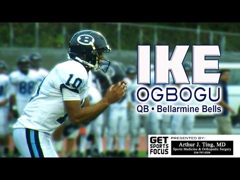 Bellarmine QB • Ike Ogbogu   Class Of 2017