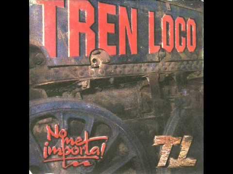 TREN LOCO - NO ME IMPORTA! (Disco Completo) 1996