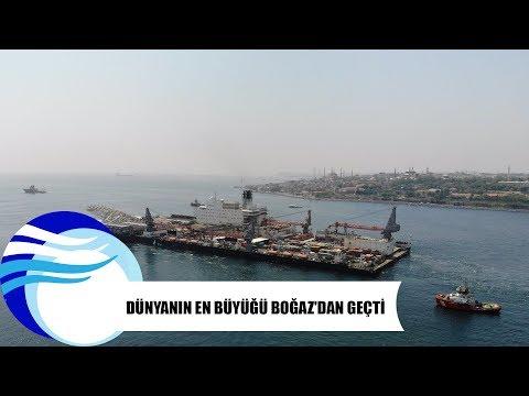 Dünyanın en büyüğü Boğaz'dan geçti - dev gemi boğaz trafik pioneering spirit