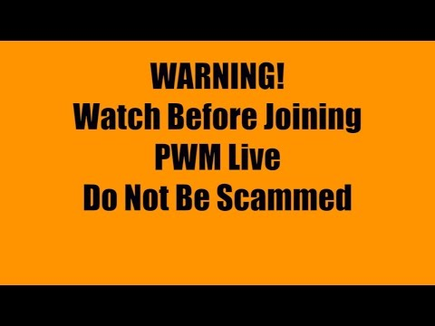 PWM Live Review - See Complaint on Ripoff Report