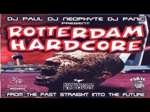 DJ Paul, DJ Neophyte, DJ Panic  Rotterdam Hardcore 2000