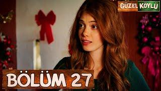 Güzel Köylü 27. Bölüm (Full HD)