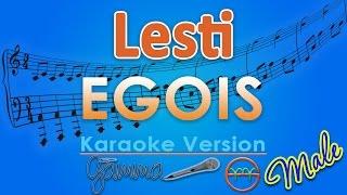 Lesti - Egois MALE (Karaoke Tanpa Vokal) by GMusic