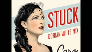Caro Emerald - Stuck (Dorian White Mix)