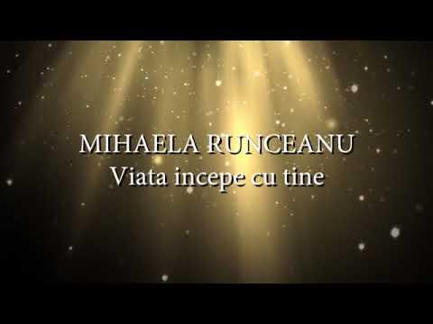 Mihaela Runceanu - Viata incepe cu tine (lyrics, versuri, karaoke)