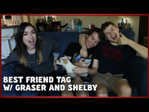 BEST FRIEND TAG W/ GRASER & SHELBY