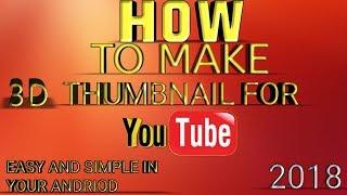 Hoe Maak thumbnail youtube In uw Andriod Nieuwe (2018)