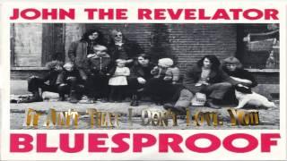 John The Revelator ► It Ain't That I Don't Love You (1989) ★ ᴴᴰ