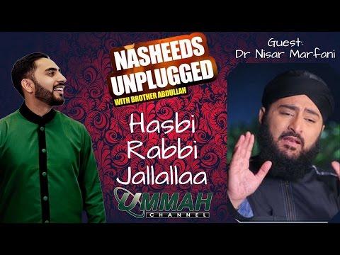 Dr Nisar Marfani   Hasbi Rabbi Jallallaa   Nasheeds Unplugged Special