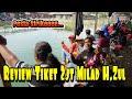 Empang H Agam Zul 》Review Milad tiket 2 jt《